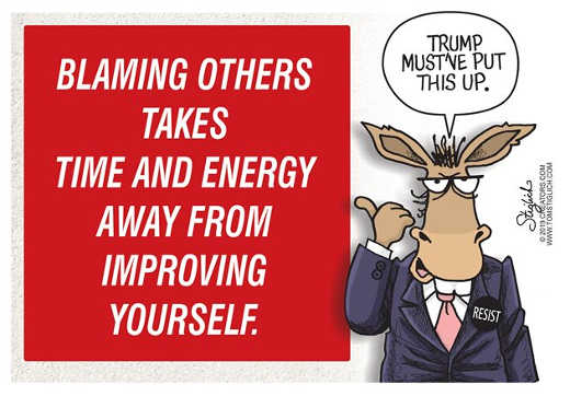 blaming others takes time energy from improving self democrats trump put thi up