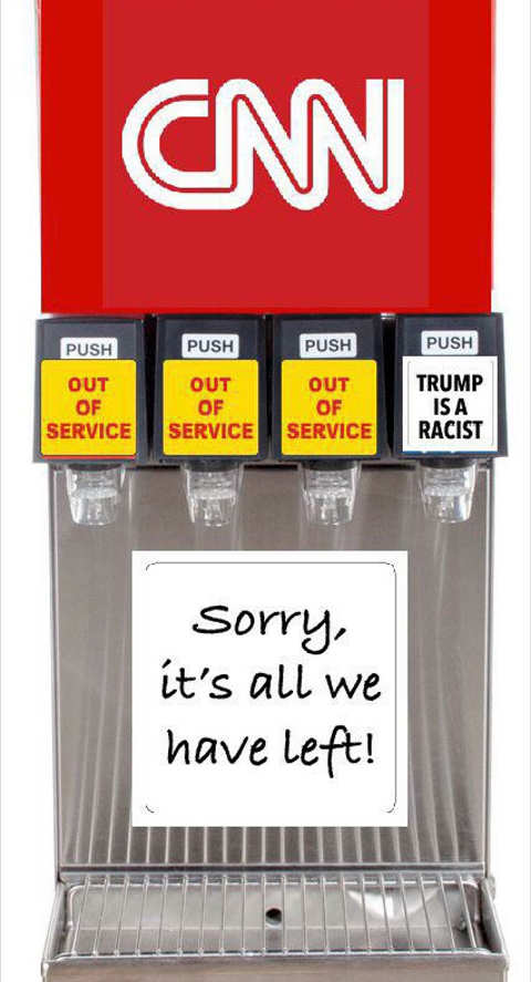 cnn sorry its all we have left trump is racist soda machine