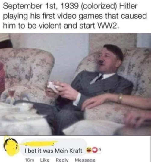 hitler playing video games caused him to be violent start ww2