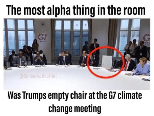 most alpha thing in room trumps empty chair g7 climate change meeting