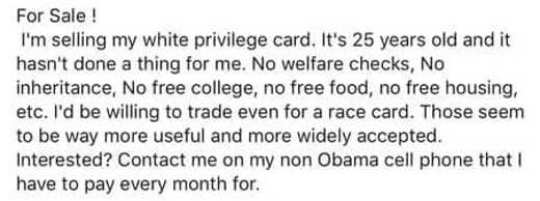 for sale selling white privilege no welfare checks inheritance free college food