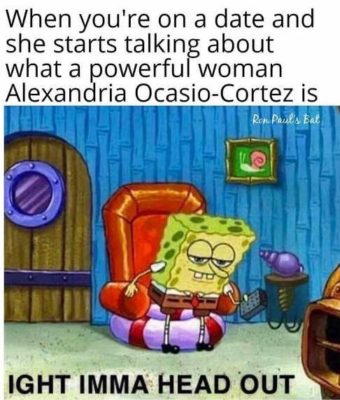 on date woman talks about powerful ocasio cortez im going to head out sponge bob