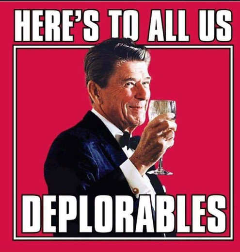 reagan heres to all us deplorables