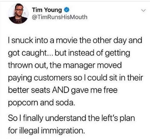 tweet tim young snuck into movie theater got best seats free popcorn immigration