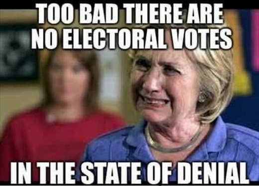 hillary clinton too bad no electoral votes in state of denial