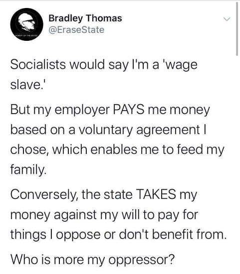 message of day socialists wage slave vs taxes