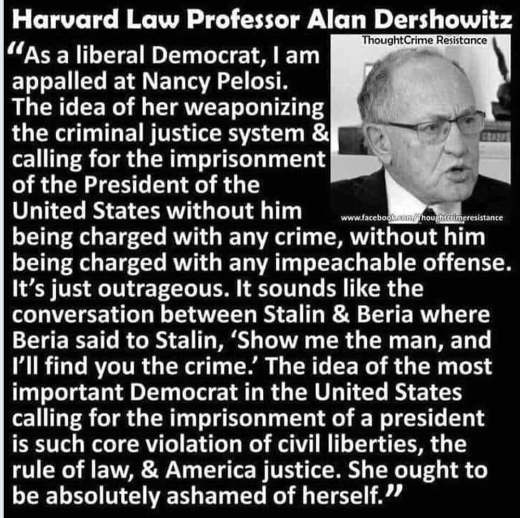 quote alan dershowitz as liberal democrat appalled at nancy pelosi impeachment