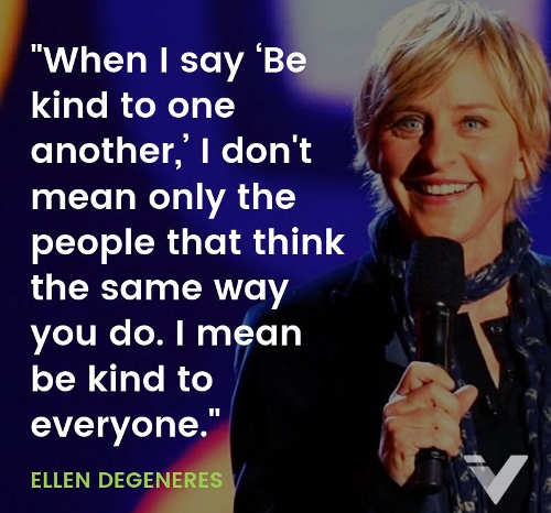 quote ellen degeneres be kind to one another not just people think same way you do