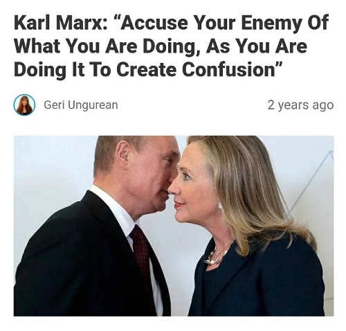 quote karl marx accuse your enemy of doing exactly what youre doing hillary clinton putin