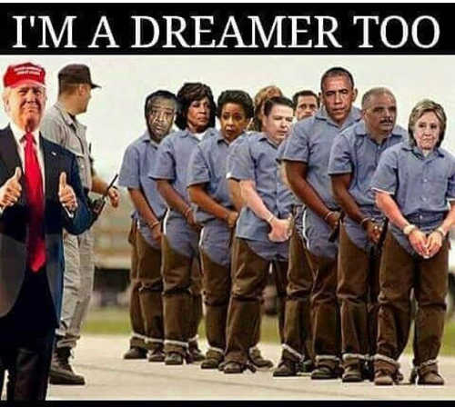 im a dreamer too hillary obama sharpton comey other democrats in chains prison