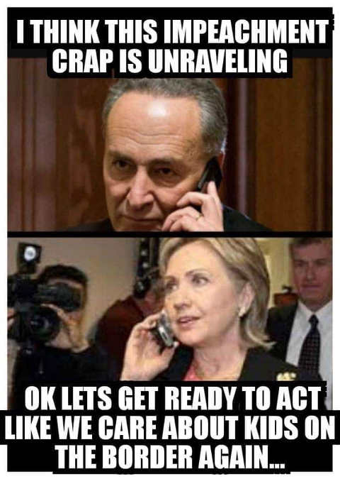 schumer impeachment crap isnt working hillary lets act like we care about kids at border again