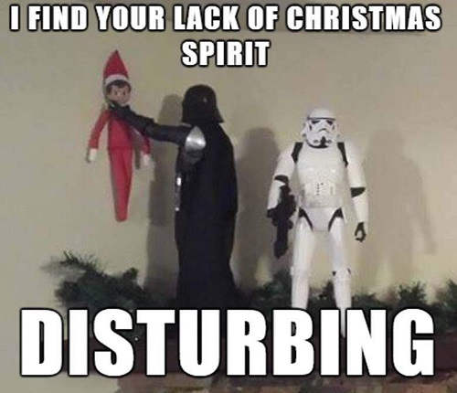 find your lack of christmas spirit disturbing darth vader choking elf on shelf