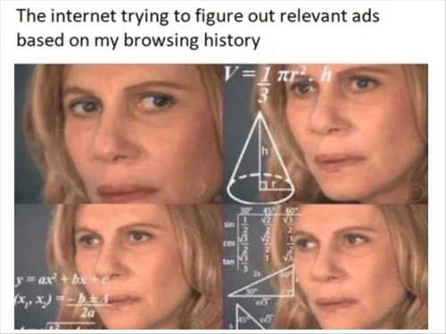 internet trying to figure out relevant ads based on my browsing history