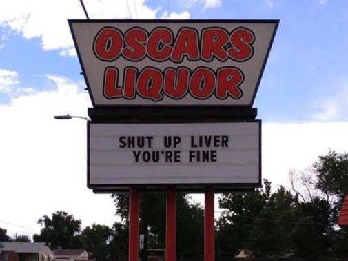 oscars liquor shut up live youre fine