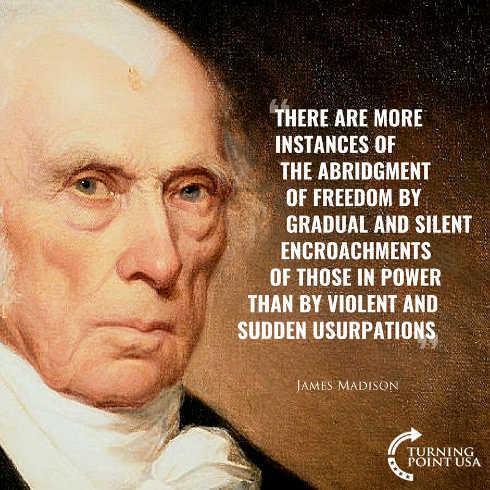 quote james madison more instances freedom abridgment