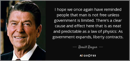 quote ronald reagan man is not free unless government limited as expands liberty contracts