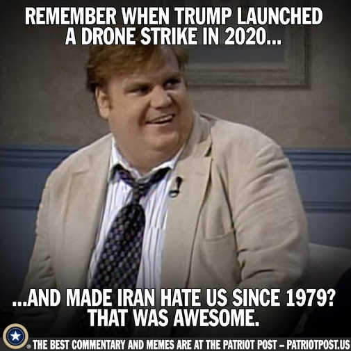 farley remember when trump launched drone strike in 2020 made iran hate us since 1979