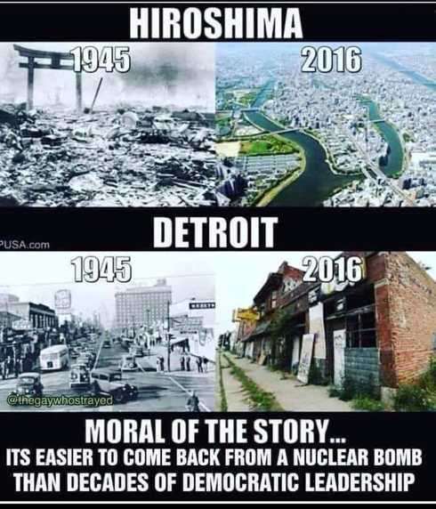 hiroshima vs detroit easier come back from nuclear bomb than democratic leadership