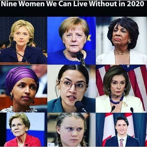 nine women we can live without 2020 merkel hillary watters aoc pelosi thunberg omar warren trudeau