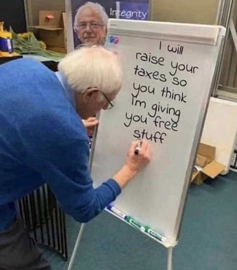 bernie sanders white board raise your taxes you think giving free stuff
