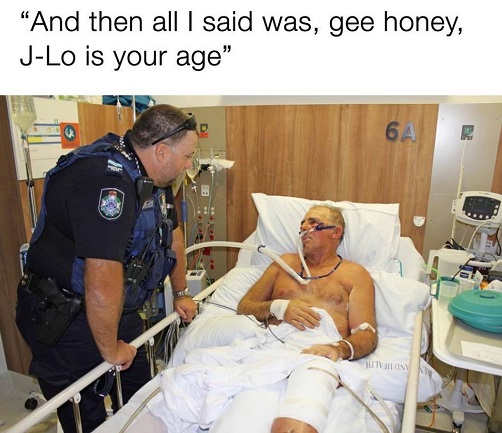 hospital guy then i said gee honey j-lo is your age