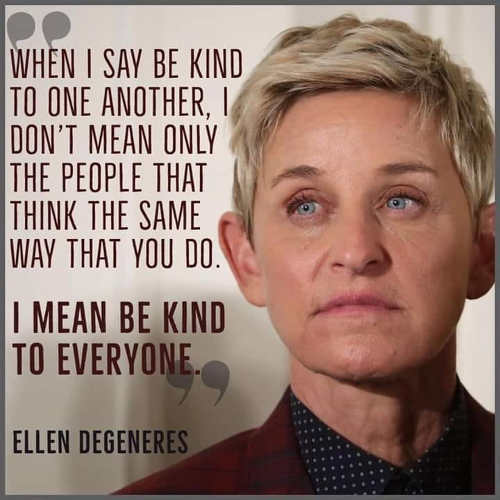 quote ellen degeneres be kind to everyone
