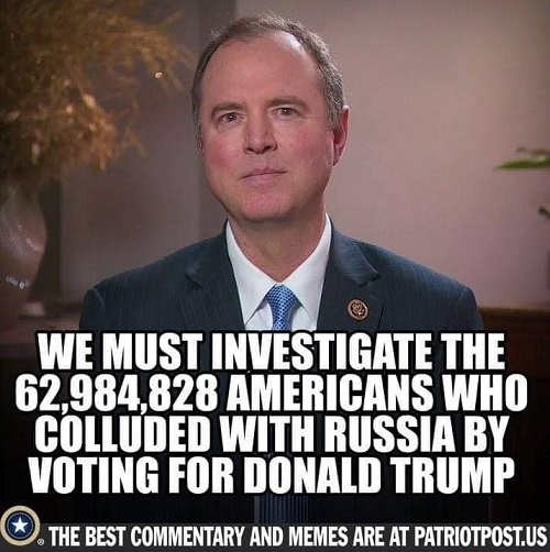 schiff we must investigate the 63 million americans for collusion voting for trump