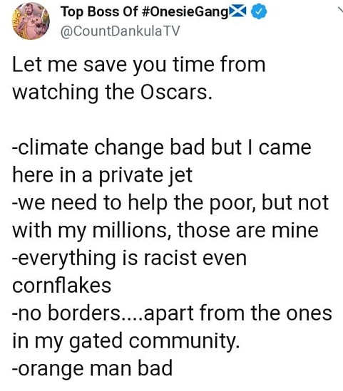 tweet save time on oscars climate change bad everything is racist no borders orange man bad