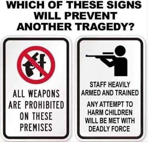 which sign will prevent gun tragedy no weapons or you will be shot