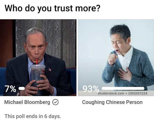 who do you trust more bloomberg or chinese coughing person poll