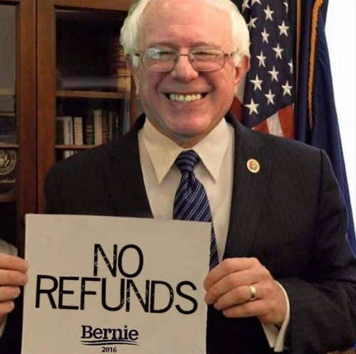 bernie sanders no refunds sign