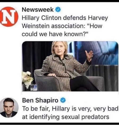 hillary clinton defends harvey weinstein how could we have known ben shapiro to be fair bad at identifying sexual predators