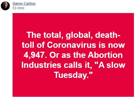 quote danny carlton coronavirus total deaths or in abortion industries slow tuesday