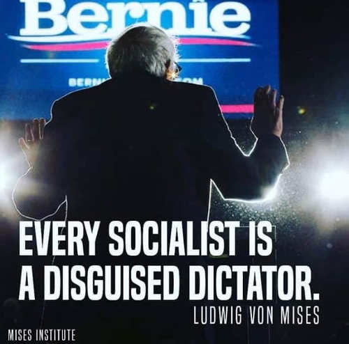 quote every socialist is a diguised dictator ledwig von mises