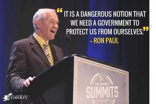 quote ron paul dangerous notion government protect us from ourselves