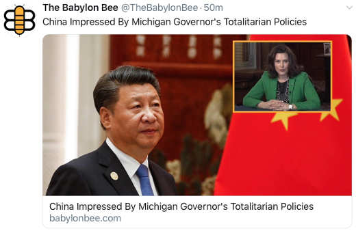 babylon bee china praises michigan governor totalitarian behavior