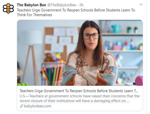 babylon bee teachers urge government reopen schools before students learn to think for themselves