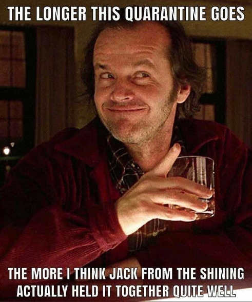 jack nicholson longer quarantine goes on jack from shining held together quite well