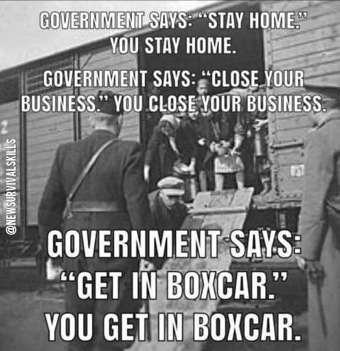 obey government stay home close business get in boxcars