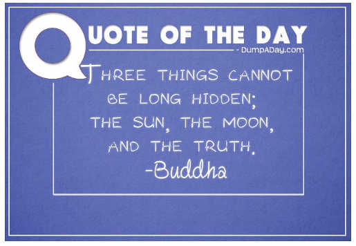quote buddha 3 things cannot be hidden sun moon and truth