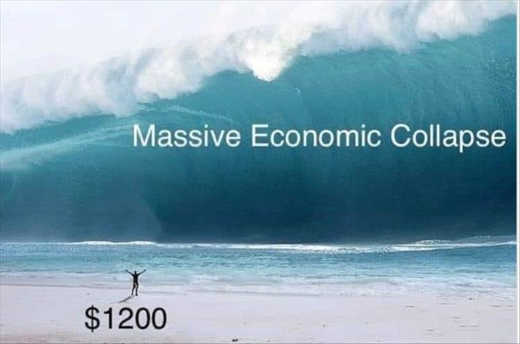 tidal wave massive economic collapse 1200 payout