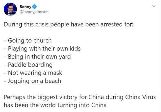 tweet benny corona people arrested going to church playing with kids not wearing mask jogging on beach turning into china