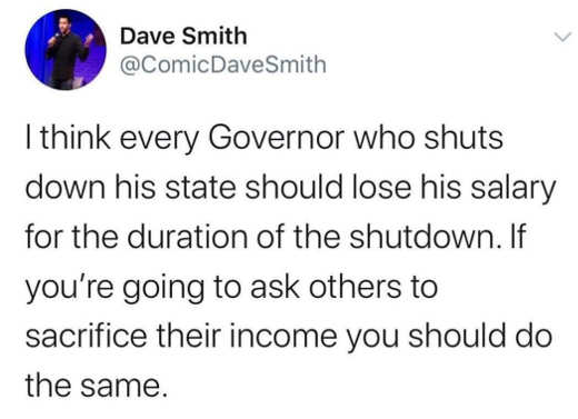 tweet every government shuts state should lose salary duration of shutdown if you ask others to sacrifice income you should do the same