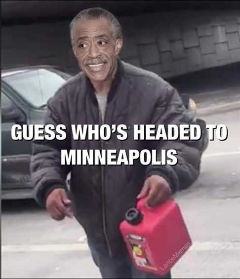 al sharpton guess whos headed to minneapolis gas can