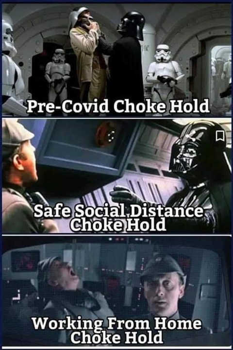 darth vader pre covid social distance work from home choke hold