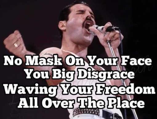 freddy mercury no mask on your face you bid disgrace waving your freedom all over the place