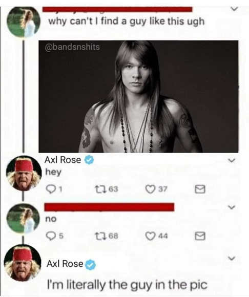 axl rose picture tweet find a guy like this