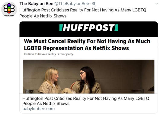 babylon bee huffington post criticizes reality for not being like netflix lgbtq