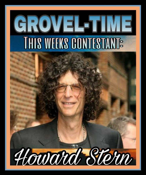 howard stern grovel time this weeks contestant