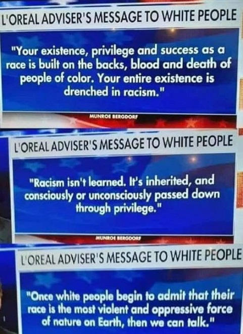 loreal adviser message racism isnt learned white privilege racism isnt learned